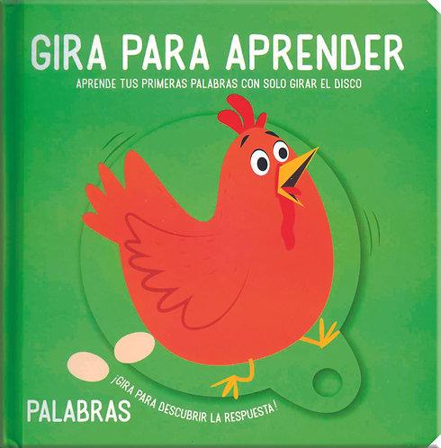 GIRA PARA APRENDER: PALABRAS