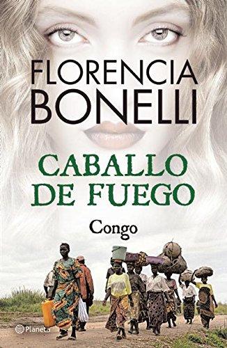 CABALLO DE FUEGO. CONGO. Libro 2
