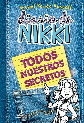 DIARIO DE NIKKI. TODOS NUESTROS SECRETOS