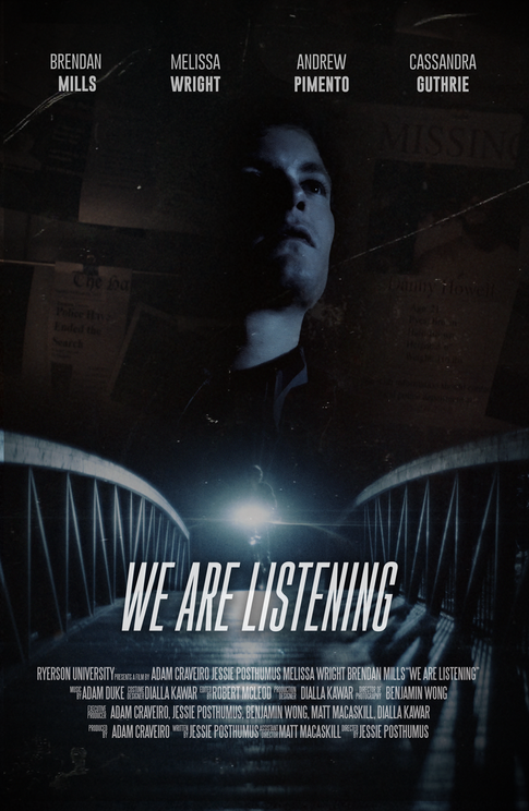 """A poster I designed for the short film """"We Are Listening""""."""