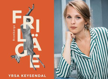 """RECENSION: """"Friläge"""" av Yrsa Keysendal"""
