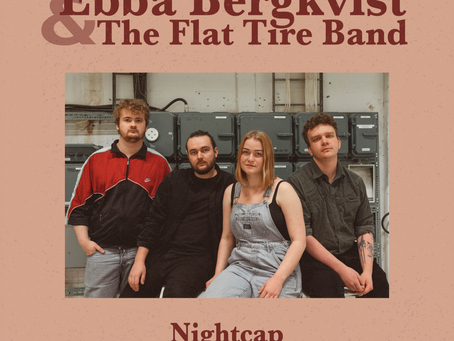 MUSIKTIPS: Ebba Bergkvist & The Flat Tire Band - Nightcap