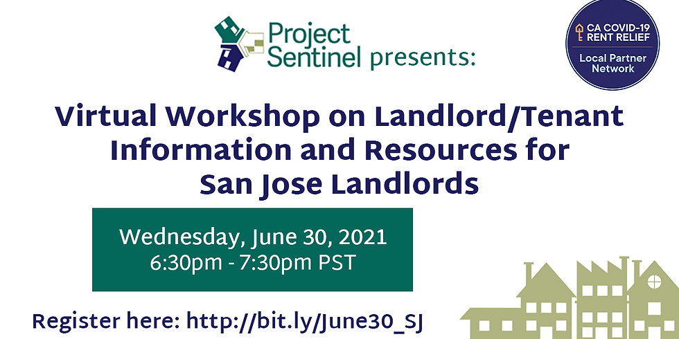 Virtual Workshop on Landlord/Tenant  Information and Resources for San Jose Landlords