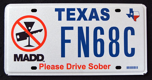TX Please Drive Sober - MADD - Mothers Against Drunk Driving - FN68C