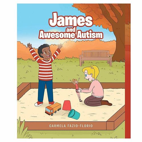 James and Awesome Autism by Carmela Fazio-Florio