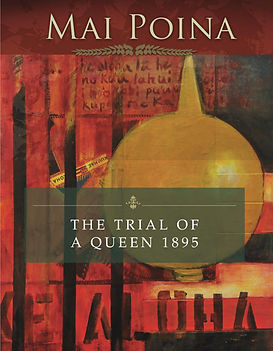 Mai Poina Trial of a Queen.jpg