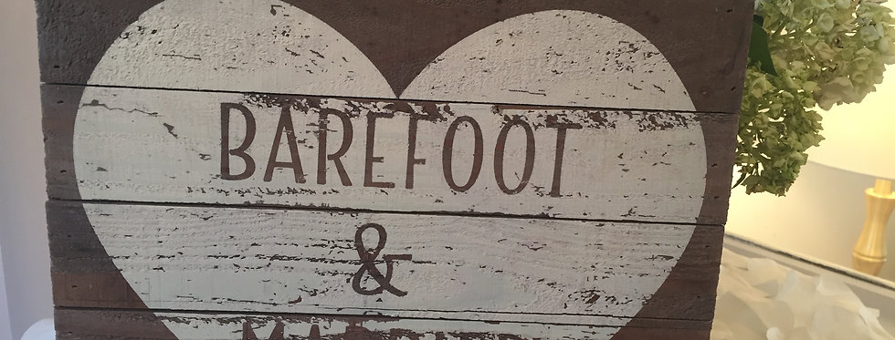 """Barefoot & Married"" Wooden Sign - RENTAL"