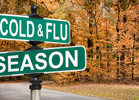 Cold & Flu Season Has Arrived...