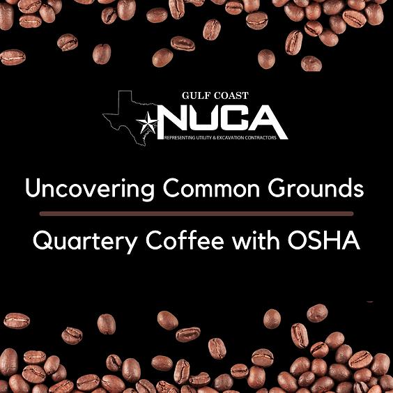 NUCA Gulf Coast Uncovering Common Ground Coffee with OSHA