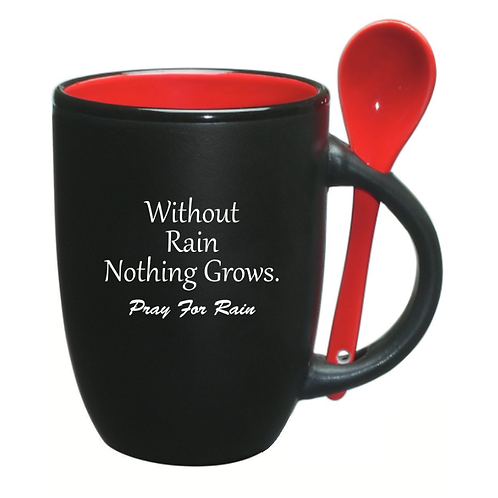 "12oz.- Black/Red  Spooner Mug ""Without Rain Nothing Grows"""