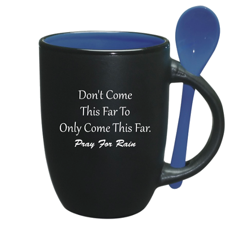 "12oz.- Black/Cobalt Blue Spooner Mug ""Don't Come This Far To Only Come This Far"""