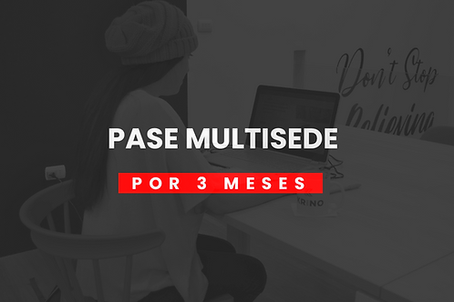 PASE MULTISEDE 3 MESES