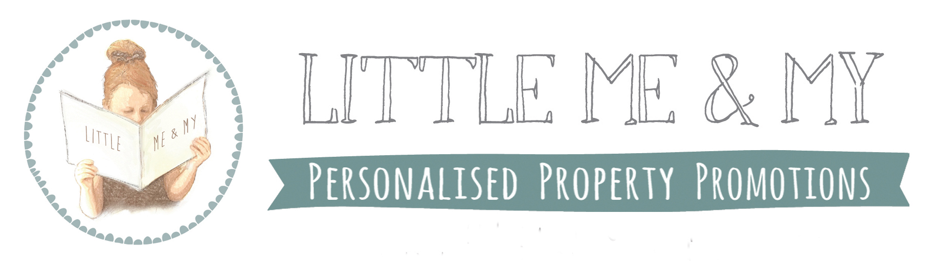 LITTLE ME & MY PROPERTY PROMOTIONS