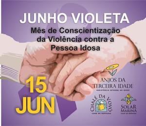15 de Junho, Dia Mundial de Conscientização da Violência contra a Pessoa Idosa