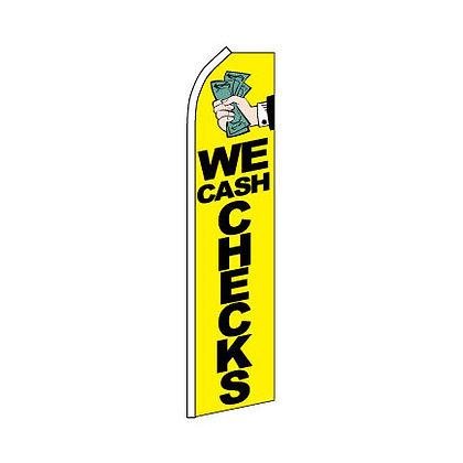We Cash Checks Swooper Flag w/ Pole
