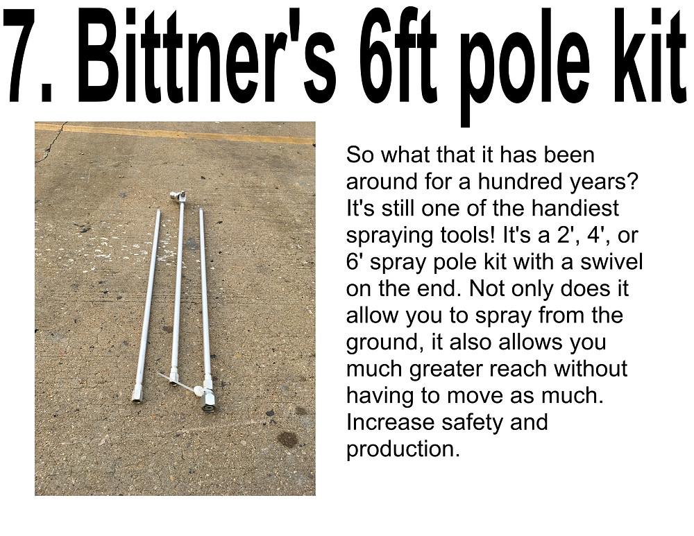 BITTNER'S 6 FOOT POLE KIT