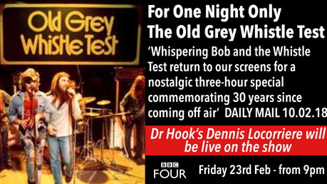 Dr Hook's Dennis Locorriere | Live on the Old Grey Whistle Test  - TONIGHT- 23.02.17