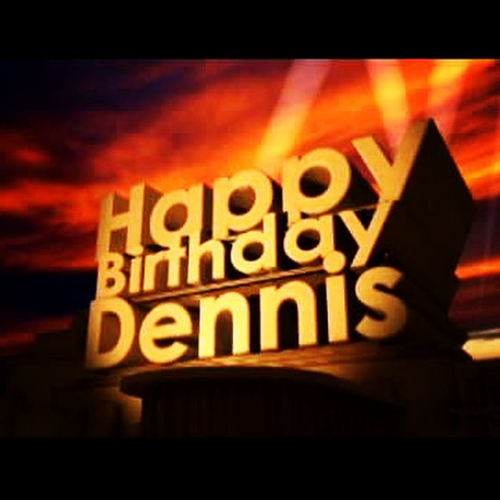 Happy Birthday Dennis 💕