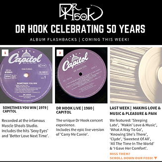 Dr Hook Celebrating 50 Years Album Flashbacks Sometimes You Win & Dr Hook Live