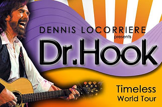 Dr Hook, Dennis Locorriere, Timeless, World Tour