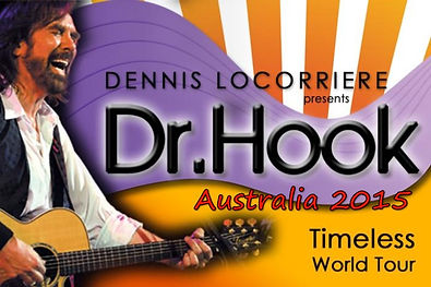 DENNIS LOCORRIERE presents DR HOOK™   The Timeless World Tour