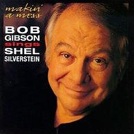 Bob Gibson sing Shel Silverstein with Dennis Locorriere