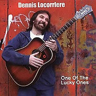 Dennis Locorriere One of the Lucky Ones CD