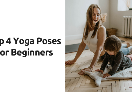 Top 4 Yoga Poses for Beginners