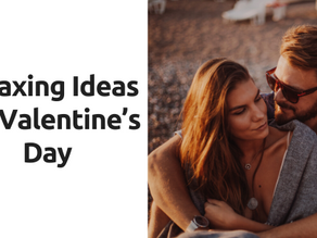 Relaxing Ideas for Valentine's Day