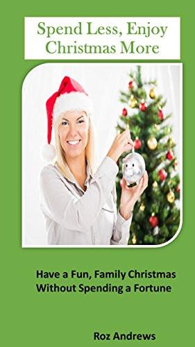 Spend Less Enjoy Christmas More