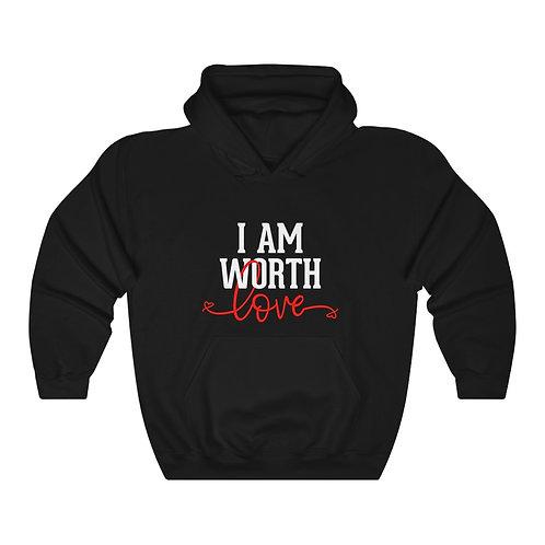 I AM Worth Love Hooded Sweatshirt