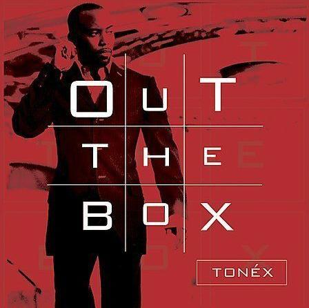 Tonex's - Out The Box