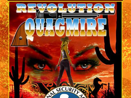 Revolution Quagmire...Available Now!