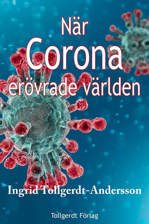 När Corona erövrade världen
