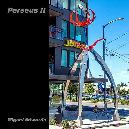 Perseus II: Miguel Edwards