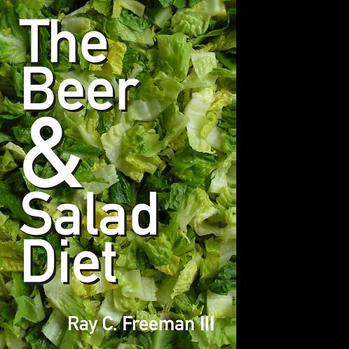 The Beer & Salad Diet