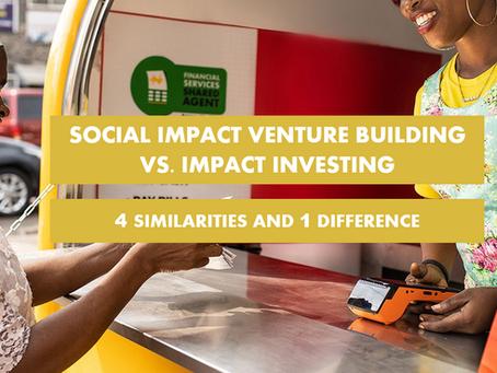 Social Impact Venture Building Vs. Impact Investing