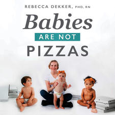 Babies Are Not Pizzas