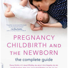 Pregnancy Childbirth and The Newborn (the complete guide)