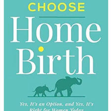 Why Choose Home Birth