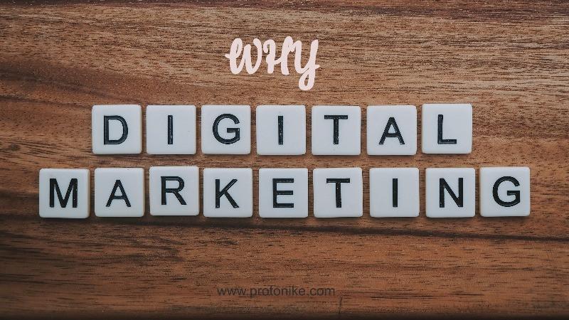 digital marketing tutorial, why digital marketing? Importance of digital marketing, protonike, website design service