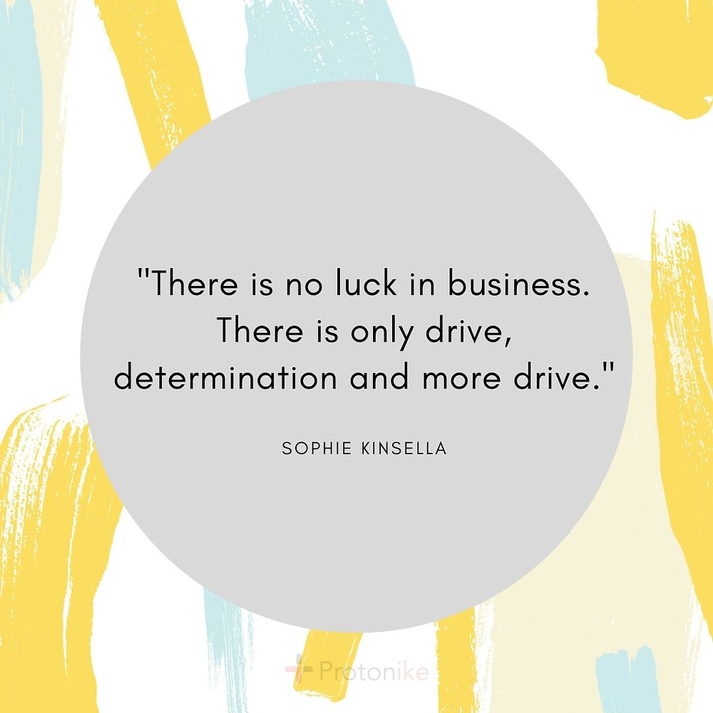 Inspirational Business Quote by Sophie Kinsella