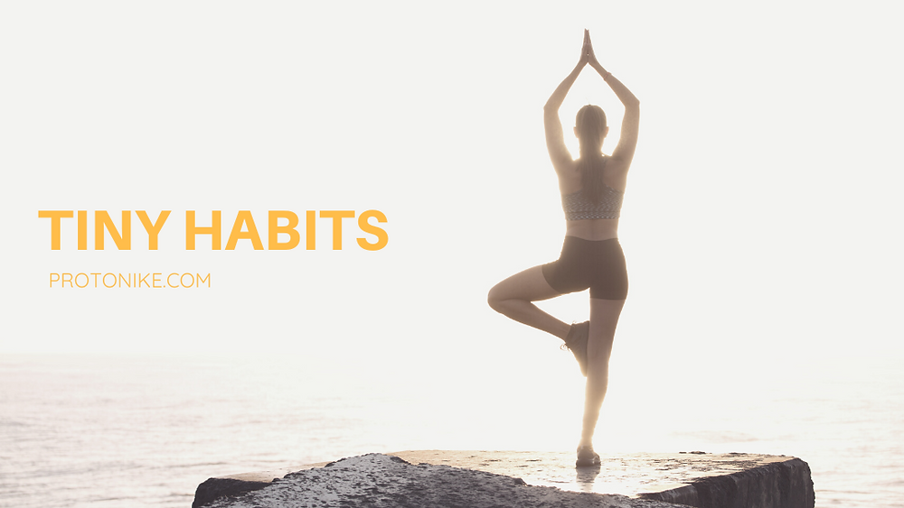 Tiny habits to achieve success in life
