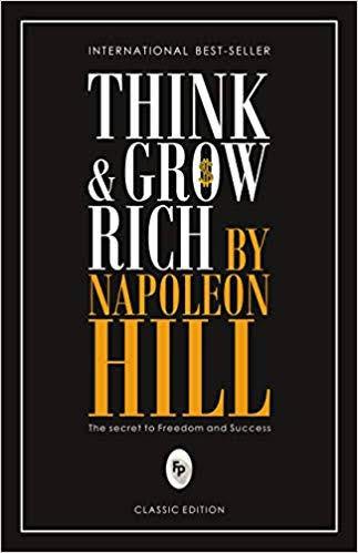 Think and grow rich, Napoleon hill, Success, entrepreneur motivation, success strategy, motivation to work, dream big, inspiration, business motivation 2020, Protonike