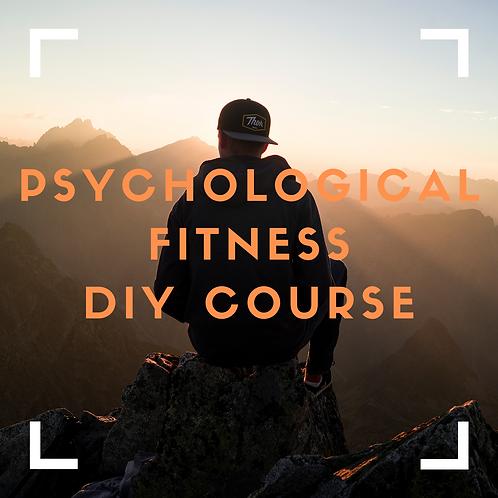 Psychological Fitness - DIY Course