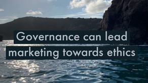 GOVERNANCE CAN LEAD MARKETING TOWARDS ETHICS