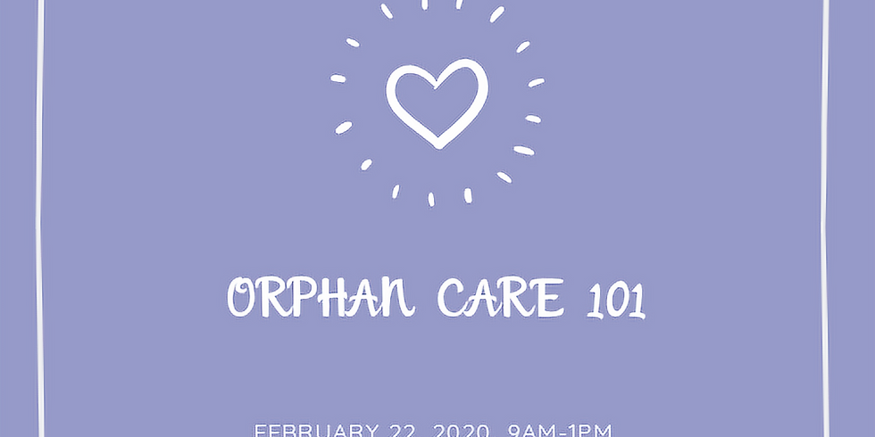 Orphan Care 101