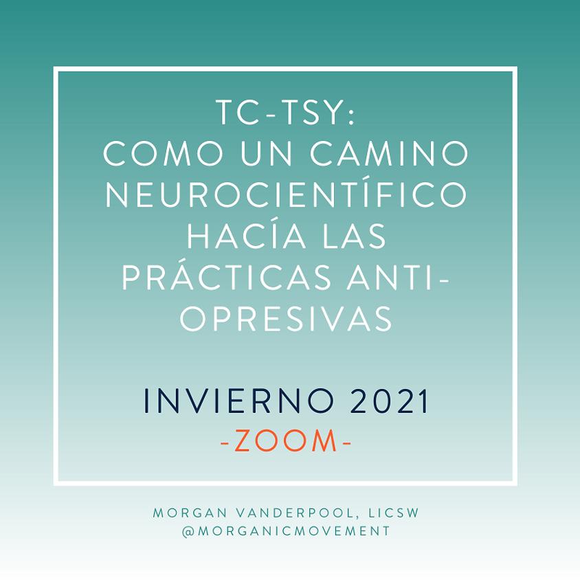 Yoga Sensible al Trauma del Trauma Center (TC-TSY): Un camino neurocientífico hacía prácticas anti-opresivas