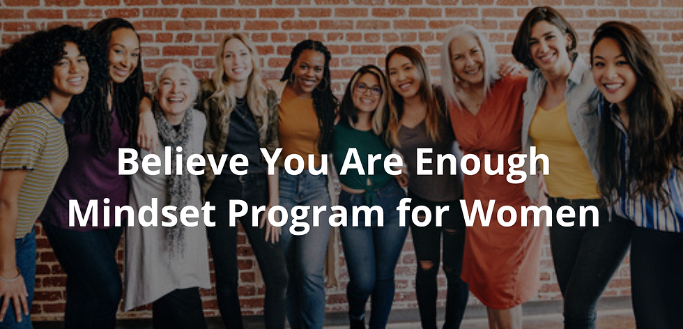 Website Believe You Are Enough Mindset Program Update 7 31.png