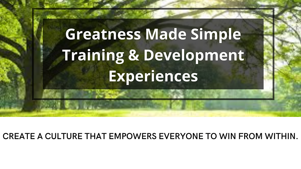 Greatness Made Simple Training and Devel